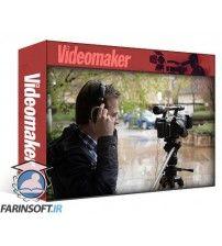 دانلود آموزش VideoMakers Documentary Production Equipment & Crew