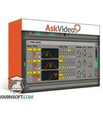 آموزش AskVideo Ableton Live FastTrack 204 Lives Time and Space FX