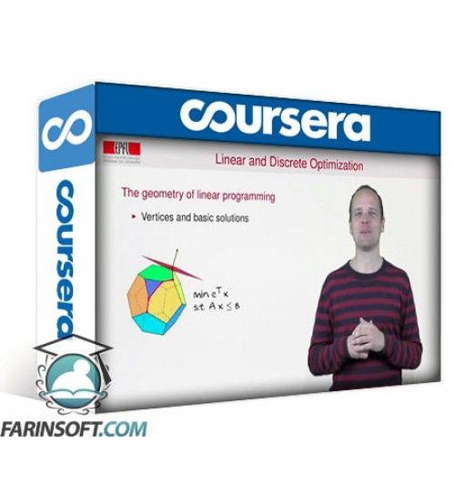 آموزش Coursera Linear and Discrete Optimization