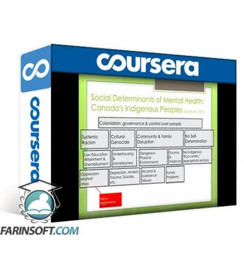 آموزش Coursera The Social Context of Mental Health and Illness