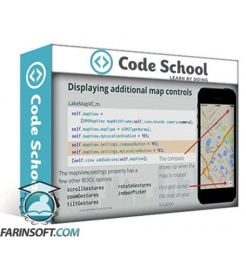 آموزش Code School Exploring Google Maps for iOS