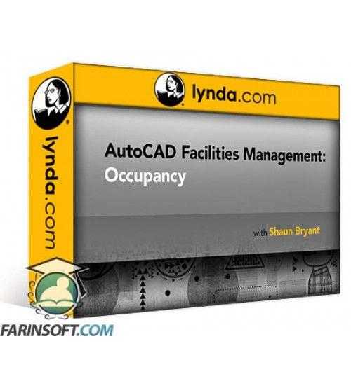 آموزش Lynda AutoCAD Facilities Management: Occupancy