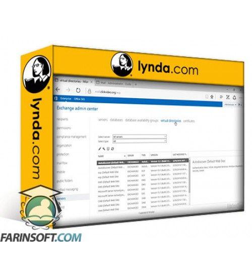 آموزش Lynda Microsoft Exchange Server 2016 Administration