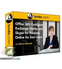 دانلود آموزش Lynda Office 365: Configure Exchange Online and Skype for Business Online for End Users
