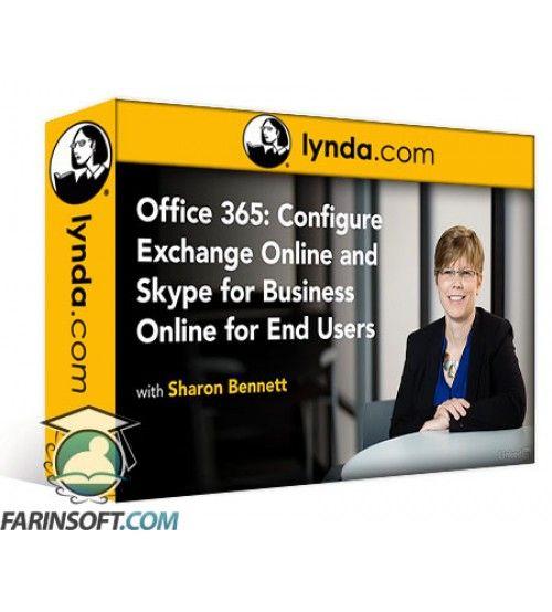 آموزش Lynda Office 365: Configure Exchange Online and Skype for Business Online for End Users