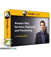 آموزش Lynda Amazon Web Services: Deploying and Provisioning