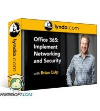 دانلود آموزش Lynda Office 365: Implement Networking and Security