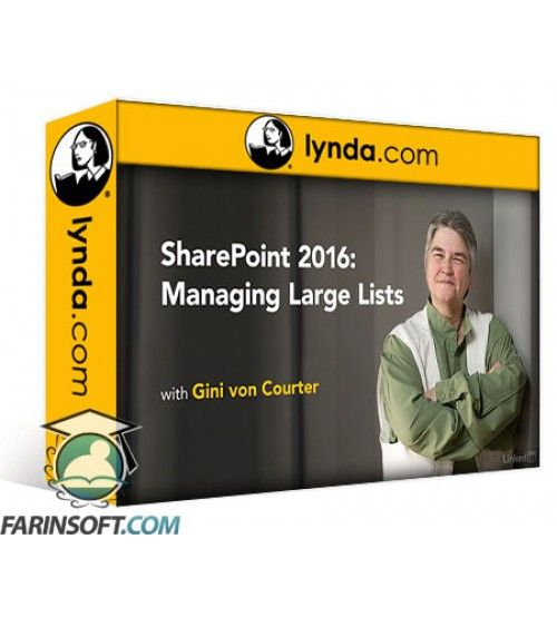 آموزش Lynda SharePoint 2016: Managing Large Lists