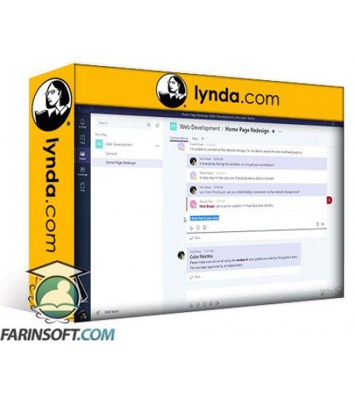 آموزش Lynda Microsoft Teams Essential Training