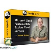 آموزش Lynda Microsoft Cloud Fundamentals: Explore Cloud Services