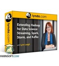 آموزش Lynda Extending Hadoop for Data Science: Streaming Spark Storm and Kafka