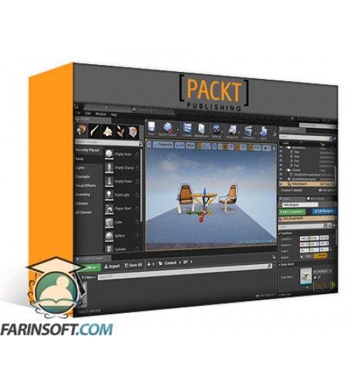 آموزش PacktPub Unreal Engine 4.x Projects