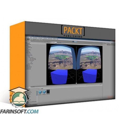 آموزش PacktPub Unity Virtual Reality – Volume 1