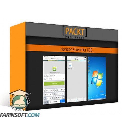 آموزش PacktPub Advanced VDI with VMware Horizon 7