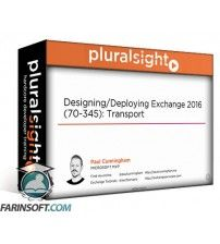دانلود آموزش PluralSight Designing/Deploying Exchange 2016 (70-345): Transport