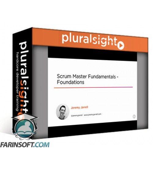 آموزش PluralSight Scrum Master Fundamentals – Foundations