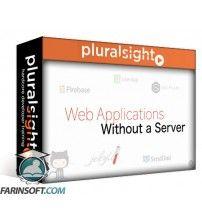 دانلود آموزش PluralSight Serverless Web Applications