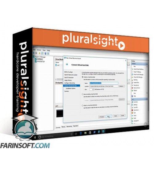 آموزش PluralSight Implementing Windows Server 2016 Hyper-V