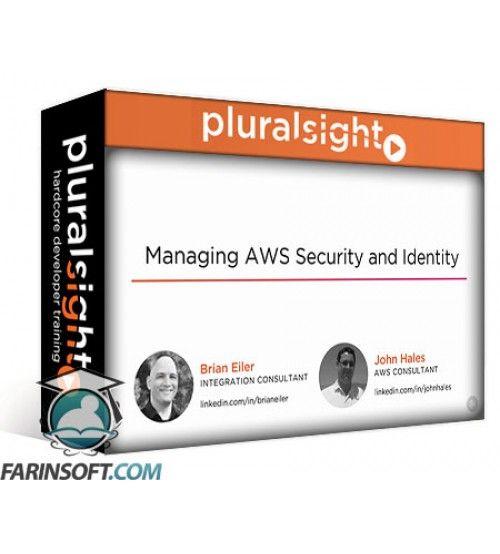 آموزش PluralSight Managing AWS Security and Identity