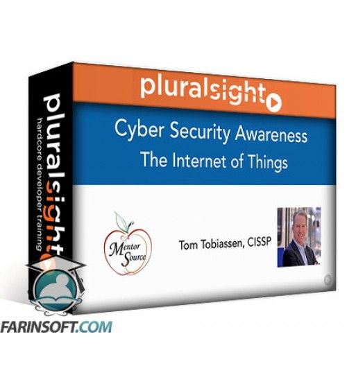 آموزش PluralSight Cyber Security Awareness: The Internet of Things (IoT)