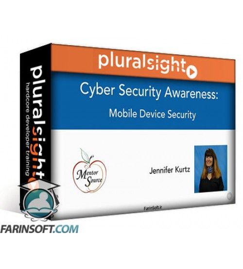 آموزش PluralSight Cyber Security Awareness: Mobile Device Security