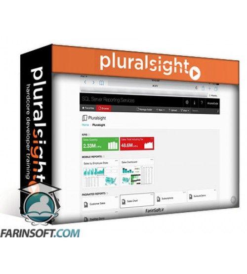 آموزش PluralSight Whats New in SQL Server 2016 Reporting Services