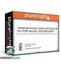 دانلود آموزش PluralSight Advanced Access Control with Cisco ISE for CCNP Security (300-208) SISAS