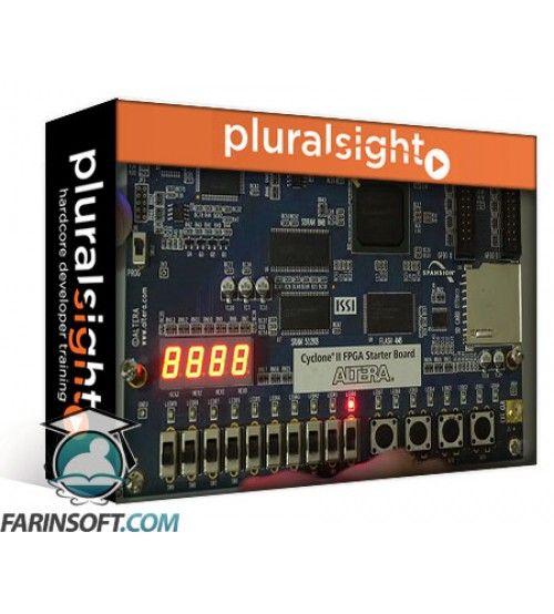 آموزش PluralSight FPGA Development in VHDL: Beyond the Basics