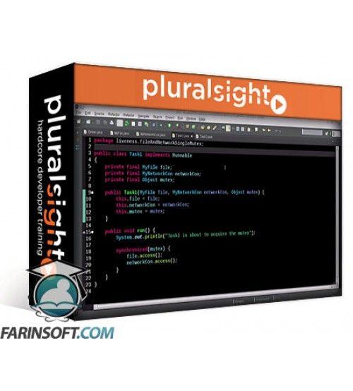 آموزش PluralSight Java Fundamentals – Concurrency with Multithreading