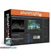 آموزش PluralSight Premiere Pro CC 2017 Building on the Fundamentals