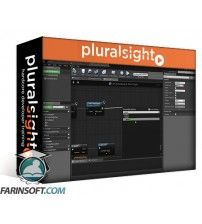 آموزش PluralSight Unreal Engine 4 Blueprints Fundamentals