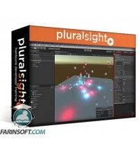 آموزش PluralSight Unity Particle System Fundamentals