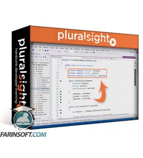 آموزش PluralSight Writing Testable Code