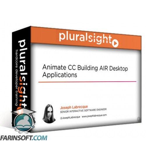 آموزش PluralSight Animate CC Building AIR Desktop Applications