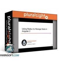 دانلود آموزش PluralSight Using Redux to Manage State in Angular 2