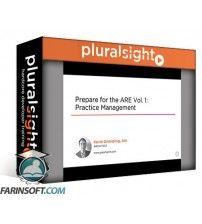 دانلود آموزش PluralSight Prepare for the ARE Vol. 1: Practice Management