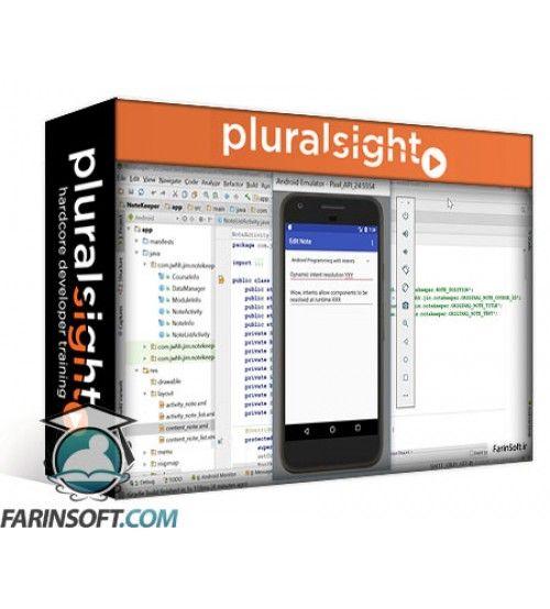 آموزش PluralSight Working with Android Tools and Testing