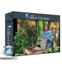 آموزش TTC How to Grow Anything: Your Best Garden and Landscape in 6 Lessons