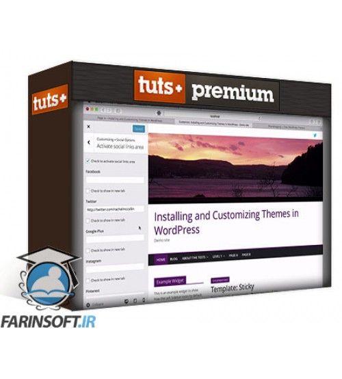 آموزش Tutsplus WordPress Basics: How to Install and Customize a Theme