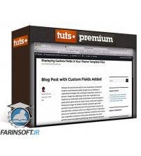 دانلود آموزش Tutsplus How to Display Custom Fields in a WordPress Theme