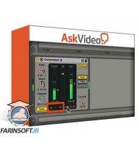 آموزش AskVideo Ableton Live FastTrack 205 Lives Mixing FX