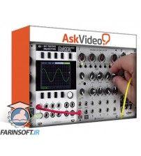 دانلود آموزش AskVideo Eurorack Modular 101 Oscillators and Noise