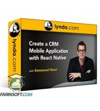 آموزش Lynda Create a CRM Mobile Application with React Native