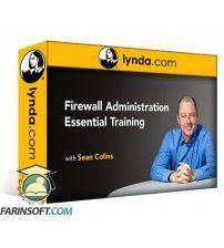 دانلود آموزش Lynda Firewall Administration Essential Training