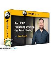 دانلود آموزش Lynda AutoCAD: Preparing Drawings for Revit Linking