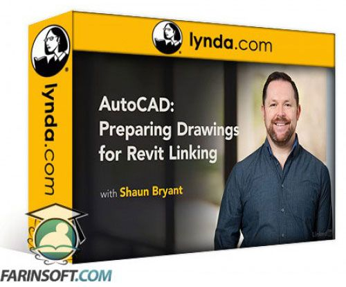 آموزش Lynda AutoCAD: Preparing Drawings for Revit Linking