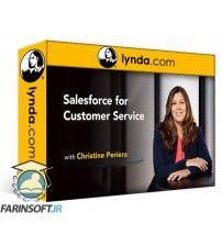 آموزش Lynda Salesforce for Customer Service