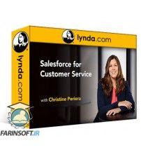 آموزش Lynda Salesforce for Customer Service