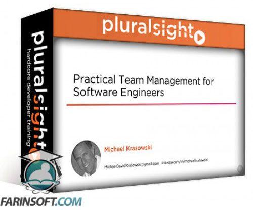 آموزش PluralSight Practical Team Management for Software Engineers