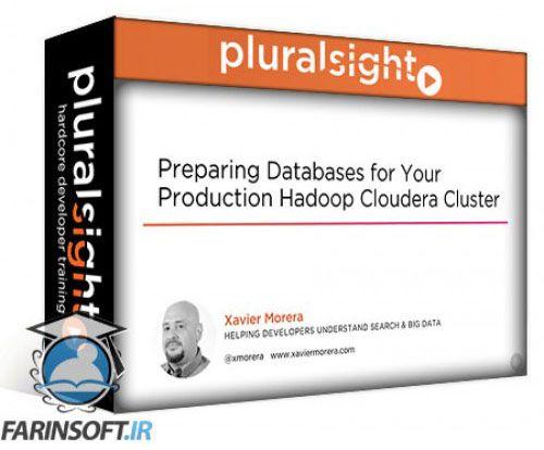 آموزش PluralSight Preparing Databases for Your Production Hadoop Cloudera Cluster